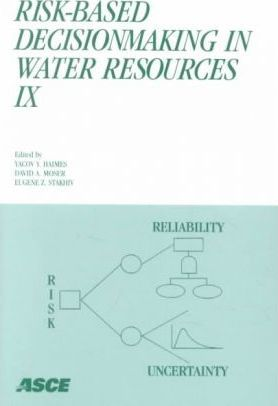 Risk-based Decisionmaking in Water Resources 9th