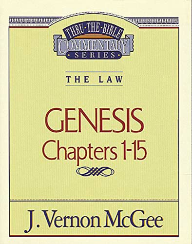 Thru the Bible Vol. 01: The Law (Genesis 1-15)