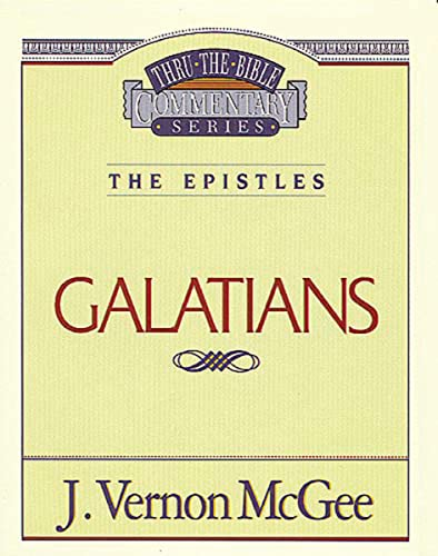 Thru the Bible Vol. 46: The Epistles (Galatians)