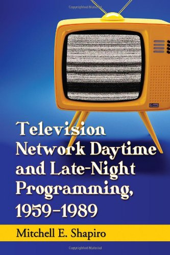 Television Network Daytime and Late-Night Programming, 1959-1989