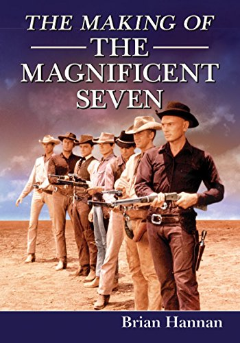 The Making of The Magnificent Seven