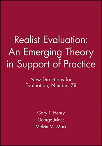 Realist Evaluation: An Emerging Theory in Support of Practice