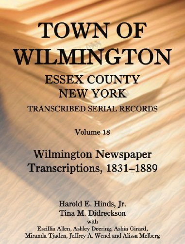 Town of Wilmington, Essex County, New York, Transcribed Serial Records
