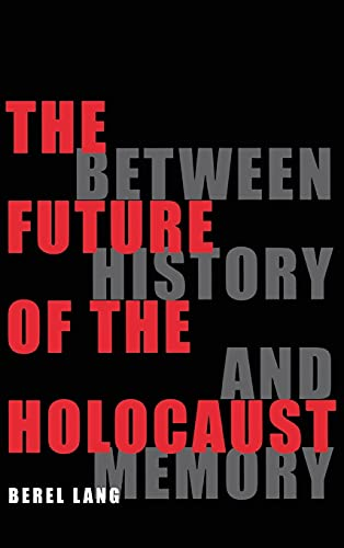 The Future of the Holocaust