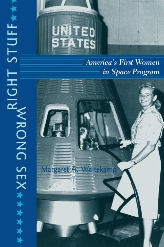 Right Stuff, Wrong Sex