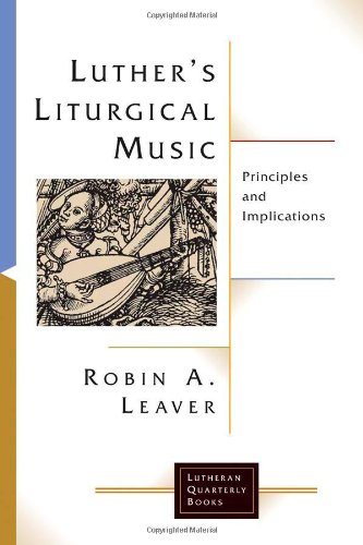 Luther's Liturgical Music