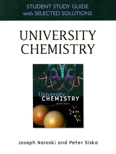 Student Study Guide with Selected Solutions for University Chemistry