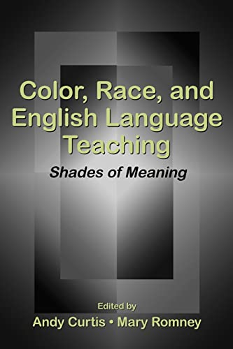 Color, Race, and English Language Teaching