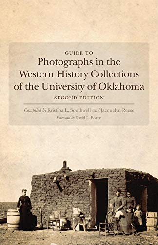Guide to Photographs in the Western History Collections of the University of Oklahoma