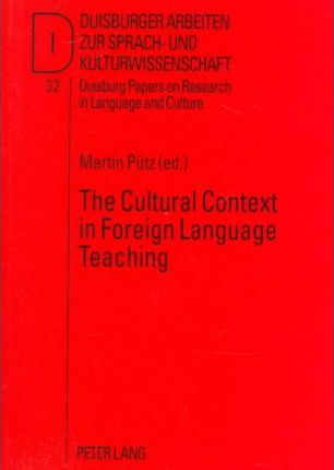 The Cultural Context in Foreign Language Teaching