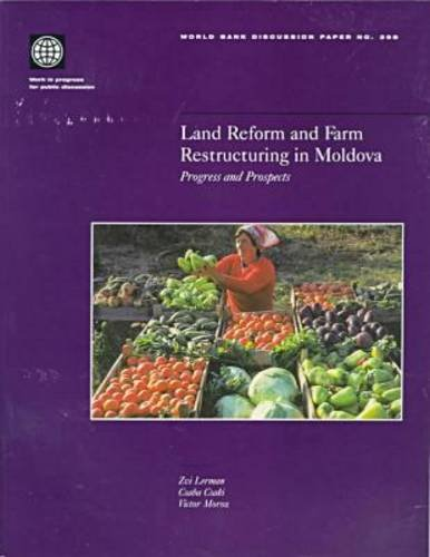Land Reform and Farm Restructuring in Moldova