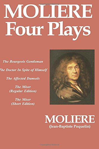 Moliere -- Four Plays