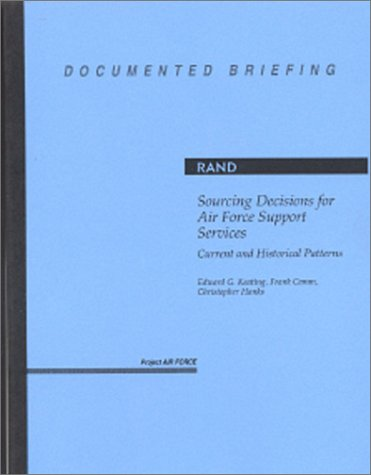 Sourcing Decisions for Air Force Support Services
