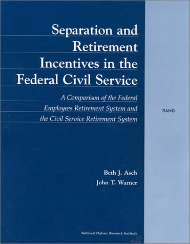 Separation and Retirement Incentives in the Civil Service
