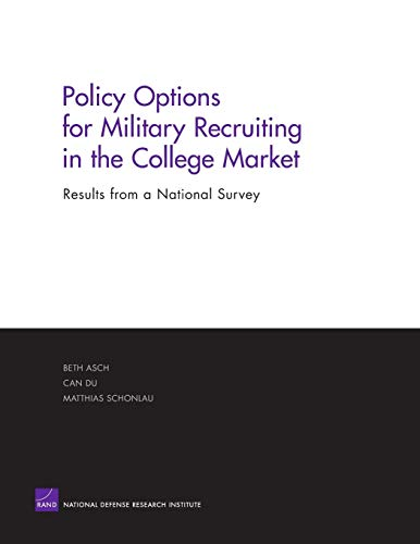Policy Options for Military Recruiting in the College Market