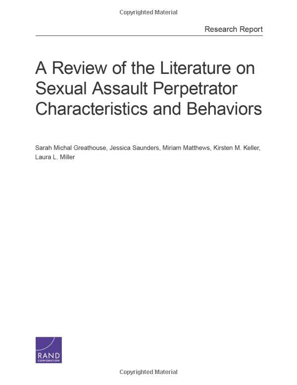 A Review of the Literature on Sexual Assault Perpetrator Characteristics and Behaviors