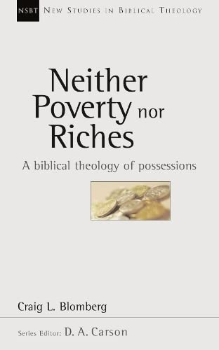 Neither Poverty Nor Riches