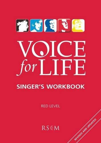 Voice for Life Singer's Workbook: Voice for Life Singer's Workbook 4 - Red Level Red Level 4