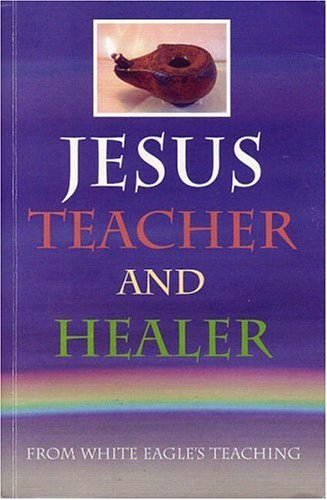 Jesus Teacher and Healer