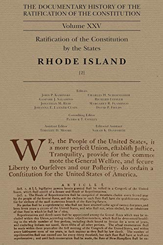 The Documentary History of the Ratification of the Constitution, Volume XXV