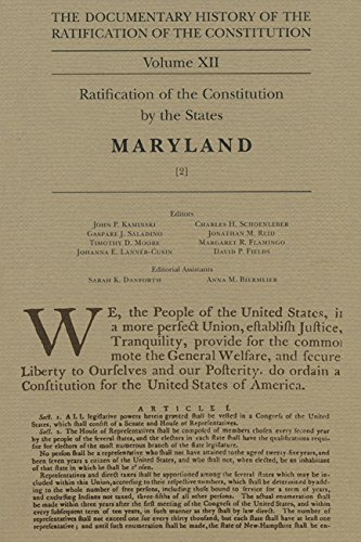 The Documentary History of the Ratification of the Constitution Volume XII, 12