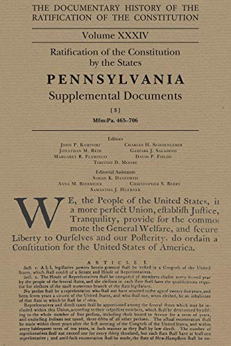 The Documentary History of the Ratification of the Constitution, 34