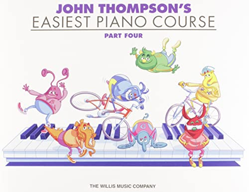 John Thompson's Easiest Piano Course Part 4