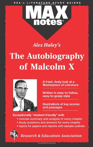 MAXnotes Literature Guides: Autobiography of Malcolm X as told to Alex Haley