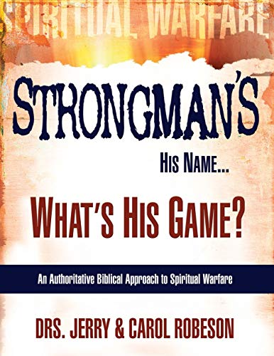 Strongman's His Name.What's His Game?: Book 1
