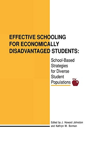 Effective Schooling for Economically Disadvantaged Students