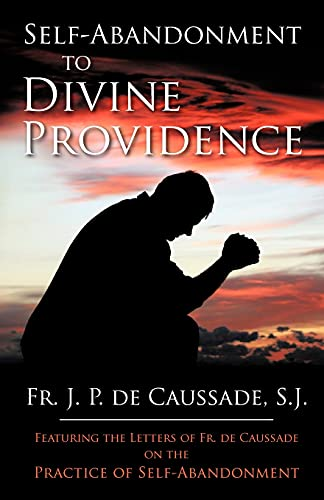 Self-Abandonment to Divine Providence