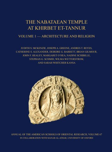 The Nabataean Temple at Khirbet et-Tannur, Jordan, Volume 1