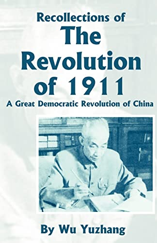 Recollections of the Revolution of 1911