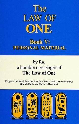 Law of One Book V: Personal Material Fragments Omitted from the First Four Books