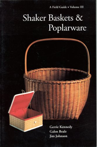 Shaker Baskets and Poplarware
