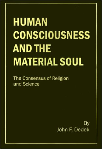 Human Consciousness and the Material Soul