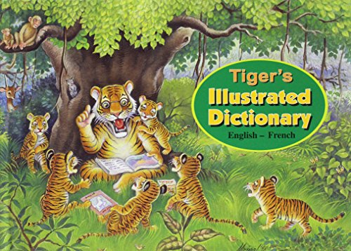 Tiger's Illustrated Dictionary English - French