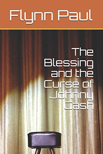 The Blessing and the Curse of Johnny Cash