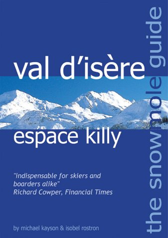 The Snowmole Guide to Val D'Isere Espace Killy
