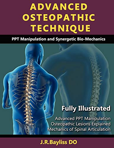 Advanced Osteopathic Technique - PPT Manipulation and Synergetic Bio-mechanics