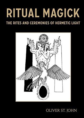 Ritual Magick - The Rites and Ceremonies of Hermetic Light