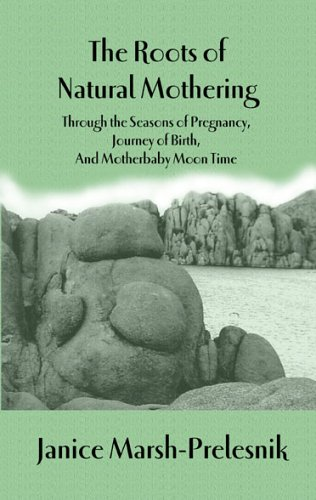 The Roots of Natural Mothering