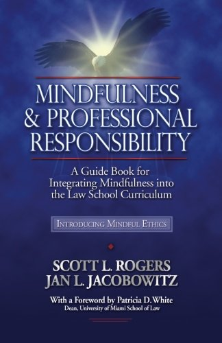 Mindfulness and Professional Responsibility