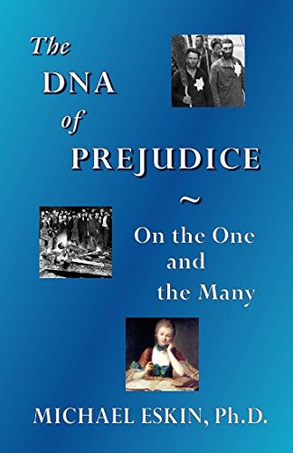 The DNA of Prejudice: On the One and the Many