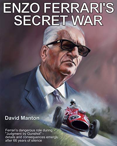 Enzo Ferrari\'s Secret War