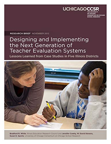 Designing and Implementing the Next Generation of Teacher Evaluation Systems