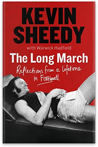 Kevin Sheedy - The Long March