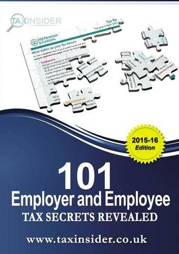 101 Employer and Employee Tax Secrets Revealed 2015/16