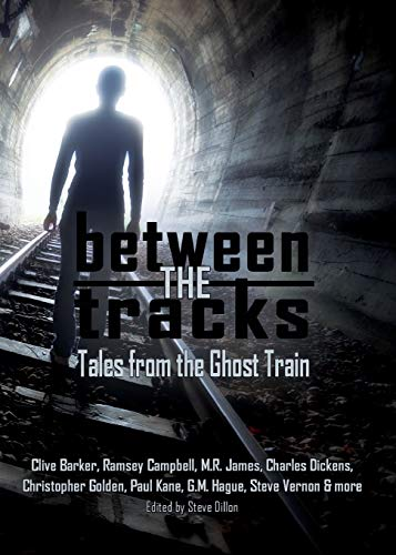 Between the Tracks Tales from the Ghost Train 5x7