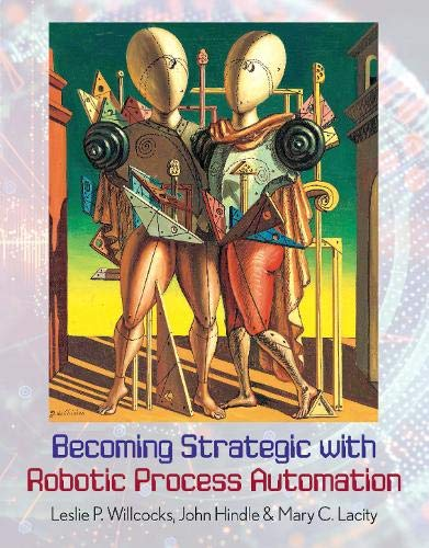Becoming Strategic with Robotic Process Automation